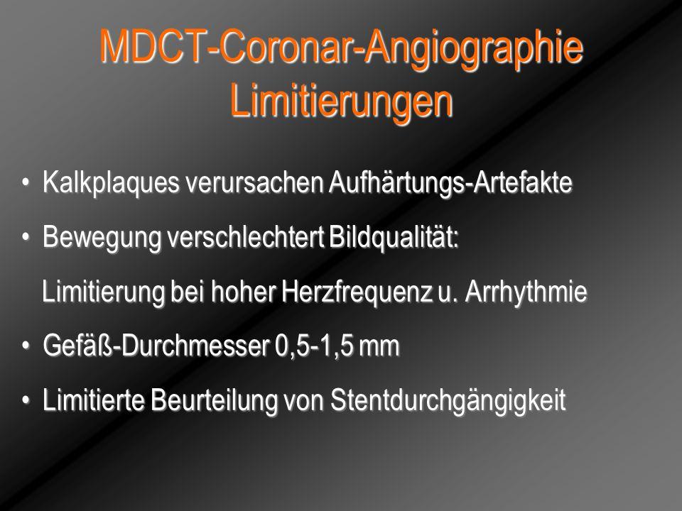MDCT-Coronar-Angiographie Limitierungen