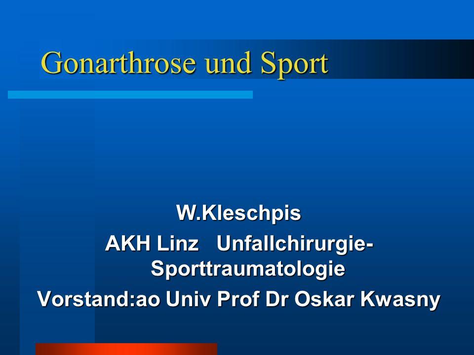Gonarthrose und Sport W.Kleschpis