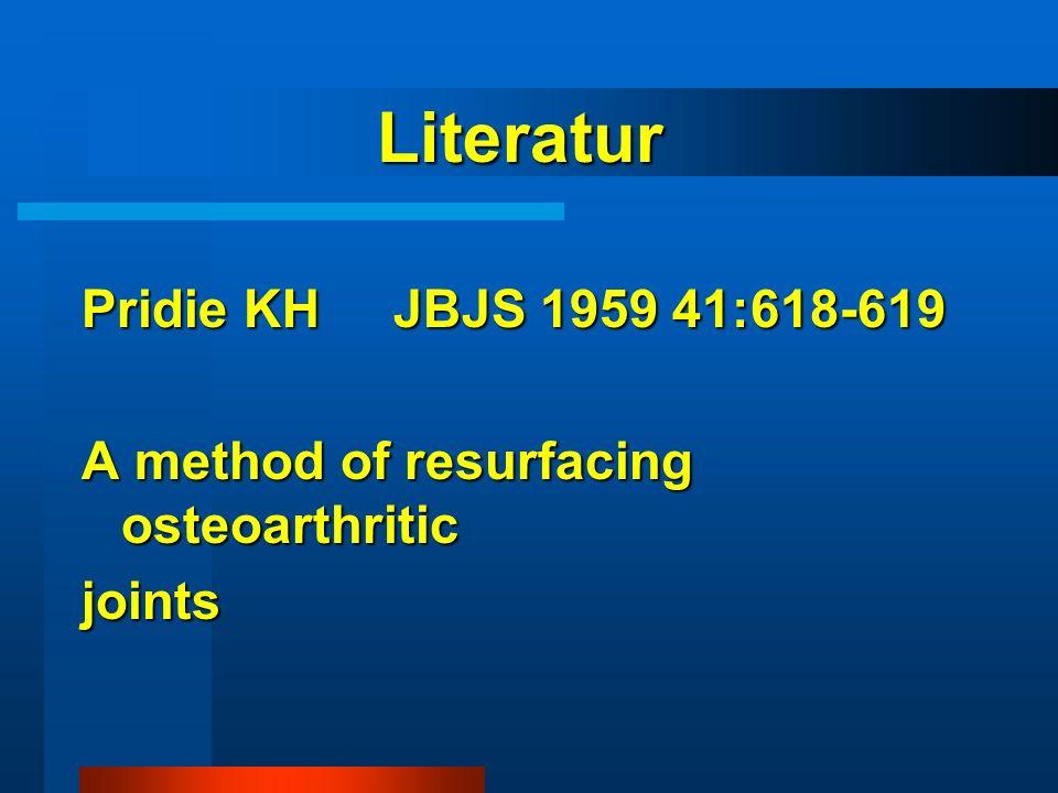 Literatur Pridie KH JBJS 1959 41:618-619