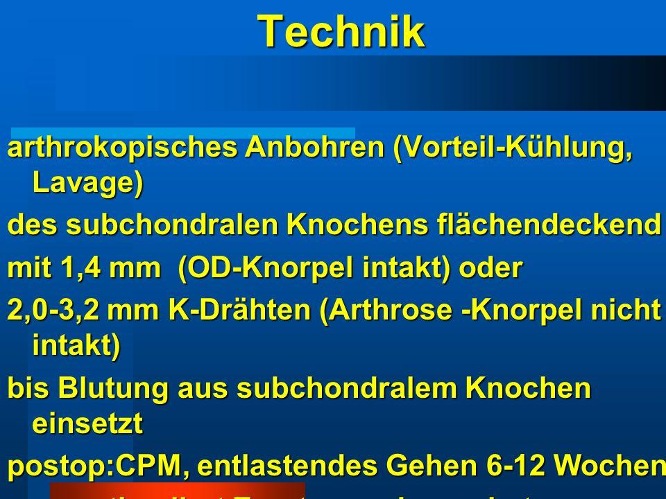 Technik arthrokopisches Anbohren (Vorteil-Kühlung, Lavage)