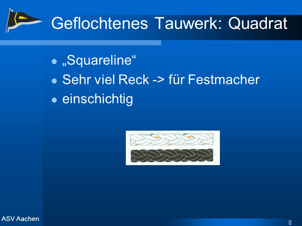 Geflochtenes Tauwerk: Quadrat