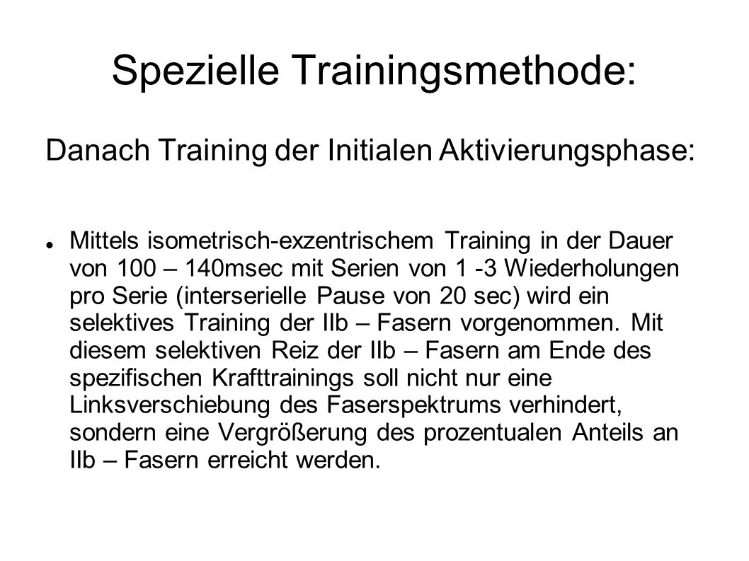 Spezielle Trainingsmethode: