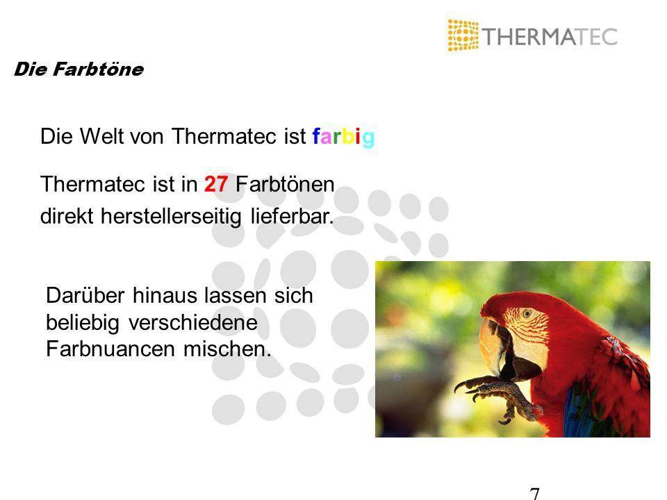Die Welt von Thermatec ist farbig