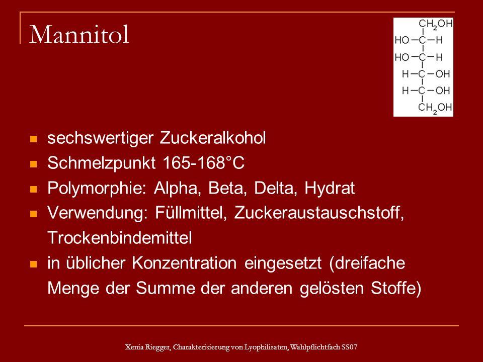 Mannitol sechswertiger Zuckeralkohol Schmelzpunkt 165-168°C