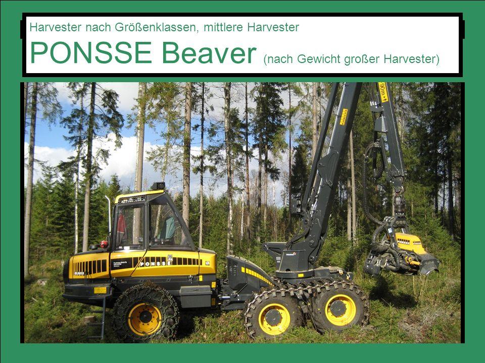 Harvester nach Größenklassen, mittlere Harvester PONSSE Beaver (nach Gewicht großer Harvester)