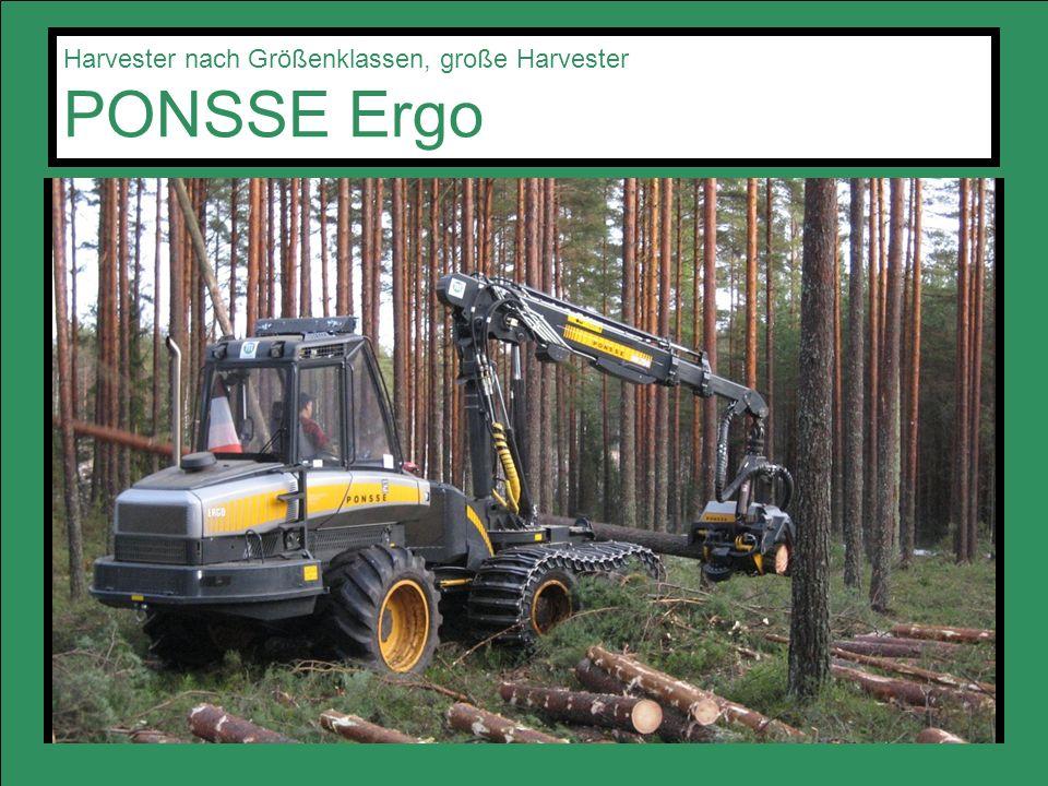 Harvester nach Größenklassen, große Harvester PONSSE Ergo