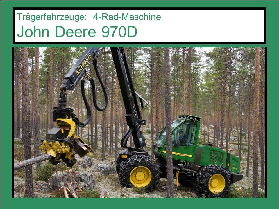 Trägerfahrzeuge: 4-Rad-Maschine John Deere 970D