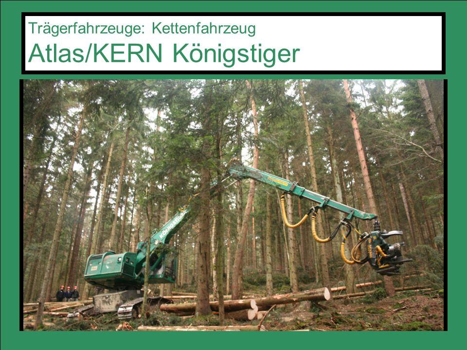 Trägerfahrzeuge: Kettenfahrzeug Atlas/KERN Königstiger