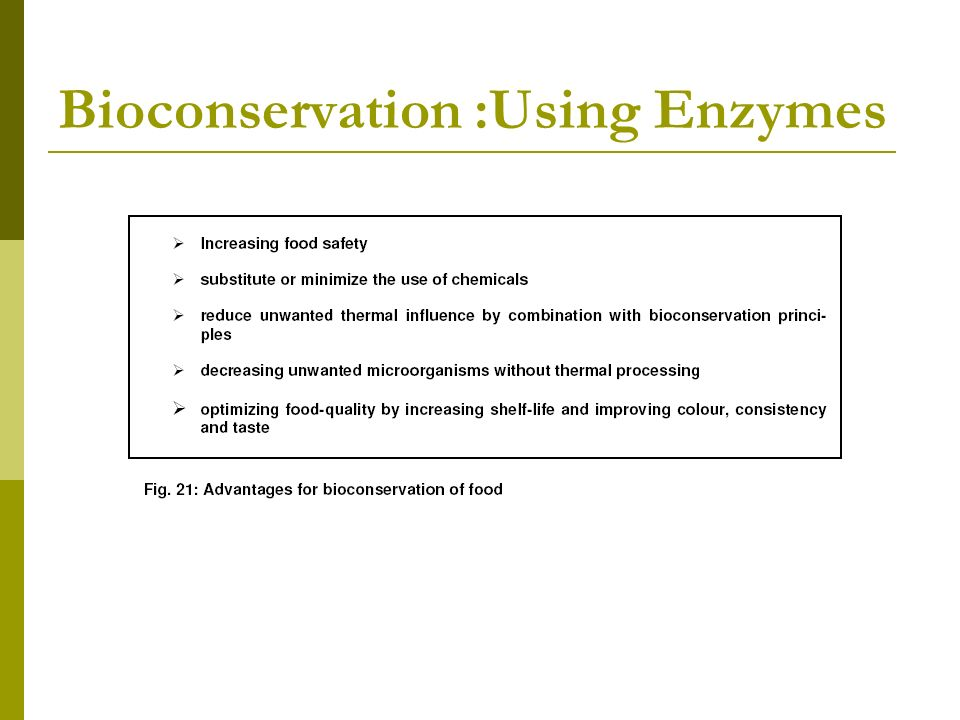 Bioconservation :Using Enzymes