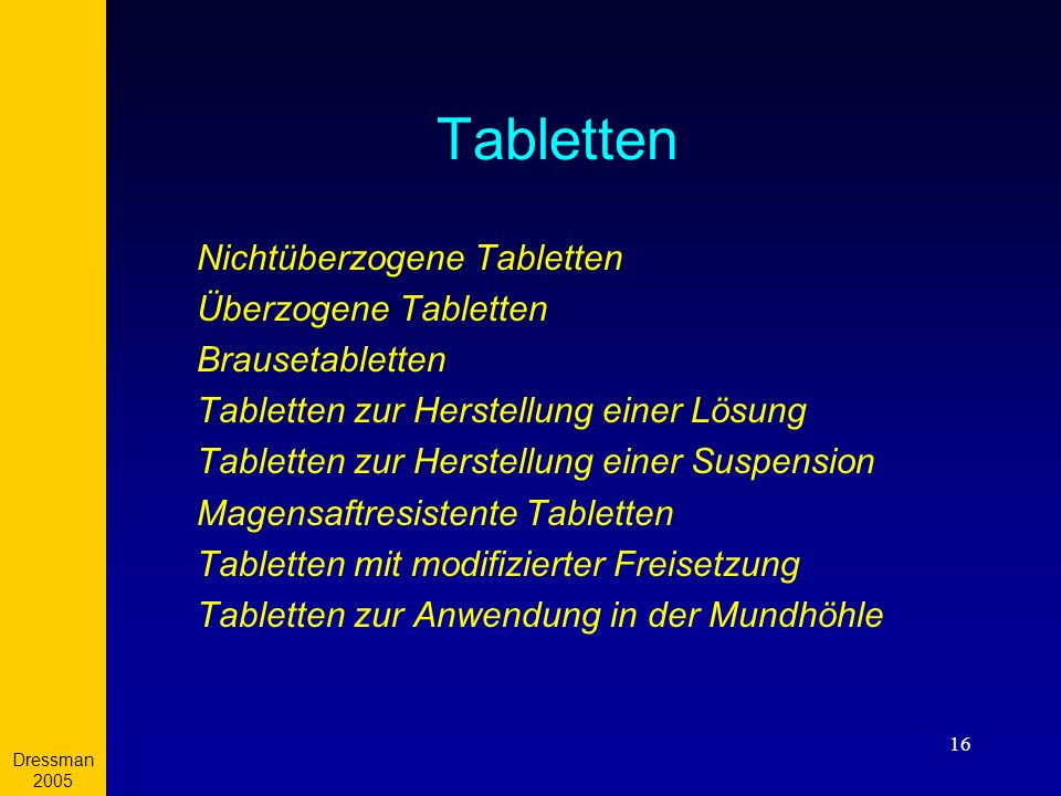 Tabletten Nichtüberzogene Tabletten Überzogene Tabletten