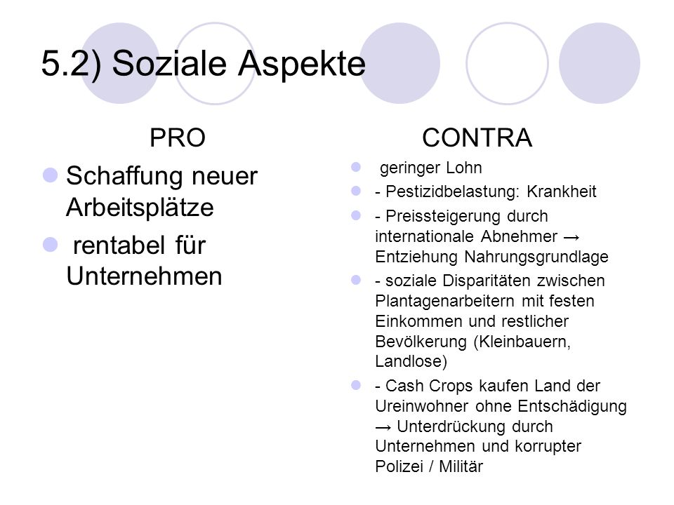 5.2) Soziale Aspekte PRO Schaffung neuer Arbeitsplätze