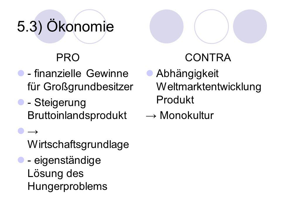 5.3) Ökonomie PRO - finanzielle Gewinne für Großgrundbesitzer