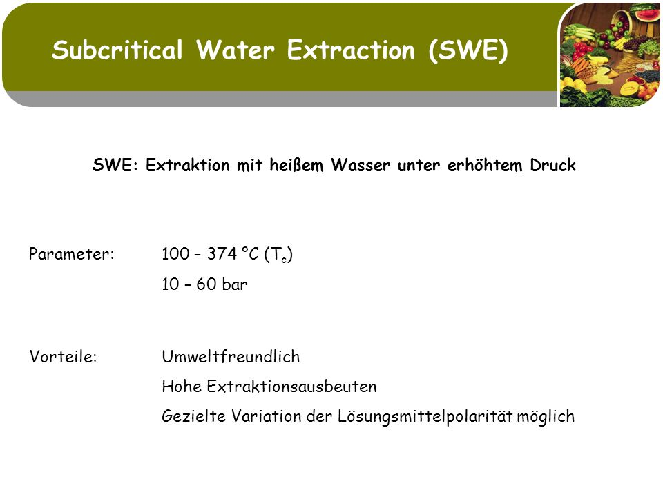 Subcritical Water Extraction (SWE)