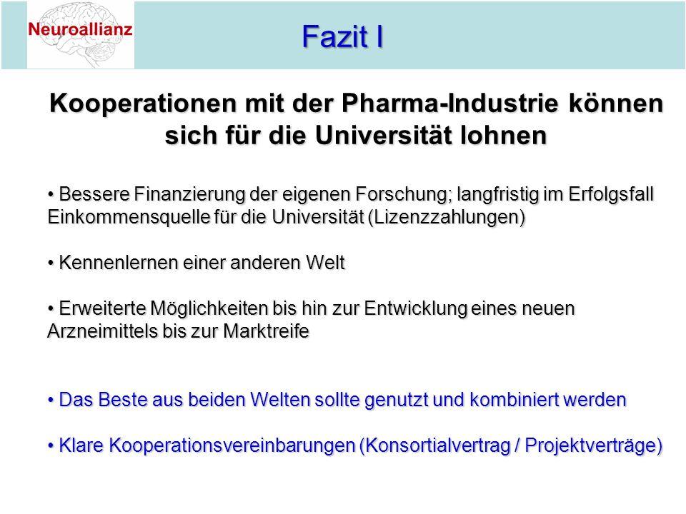 Fazit I Kooperationen mit der Pharma-Industrie können sich für die Universität lohnen.