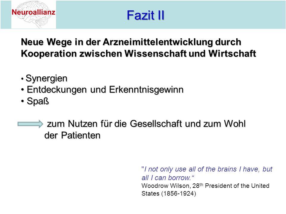 Fazit II Neue Wege in der Arzneimittelentwicklung durch Kooperation zwischen Wissenschaft und Wirtschaft.