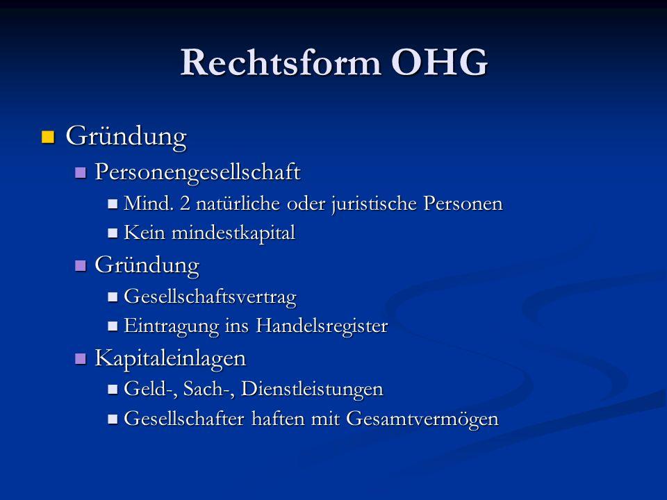 Rechtsform OHG Gründung Personengesellschaft Kapitaleinlagen