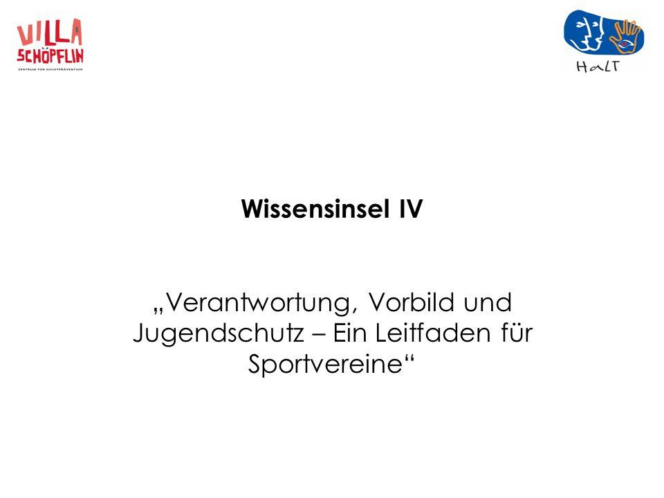 """Wissensinsel IV """"Verantwortung, Vorbild und Jugendschutz – Ein Leitfaden für Sportvereine"""