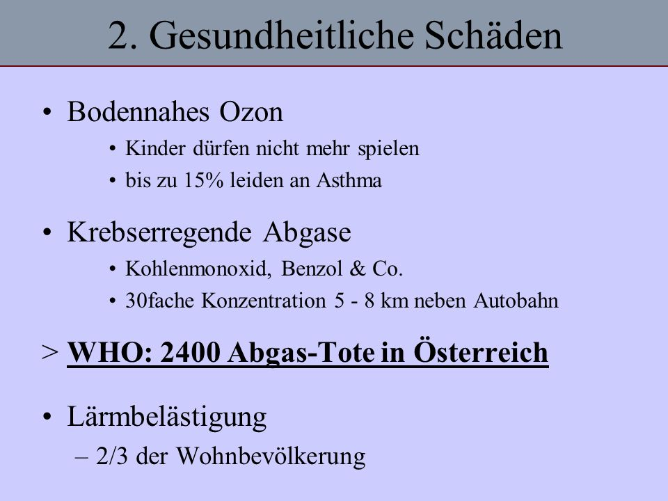 2. Gesundheitliche Schäden