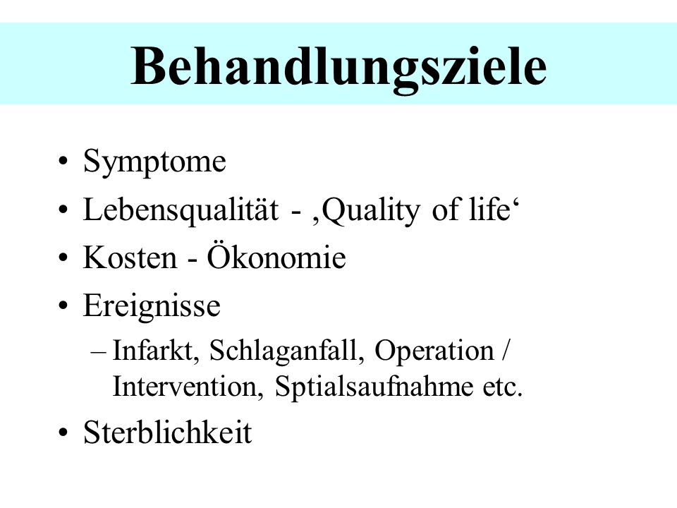 Behandlungsziele Symptome Lebensqualität - 'Quality of life'