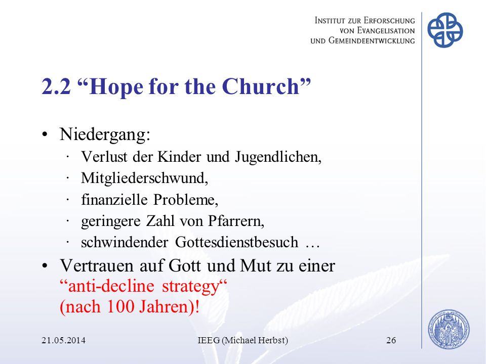 2.2 Hope for the Church Niedergang: