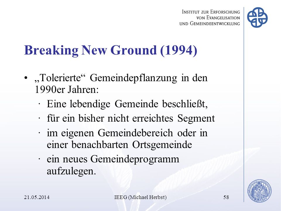 """Breaking New Ground (1994) """"Tolerierte Gemeindepflanzung in den 1990er Jahren: Eine lebendige Gemeinde beschließt,"""