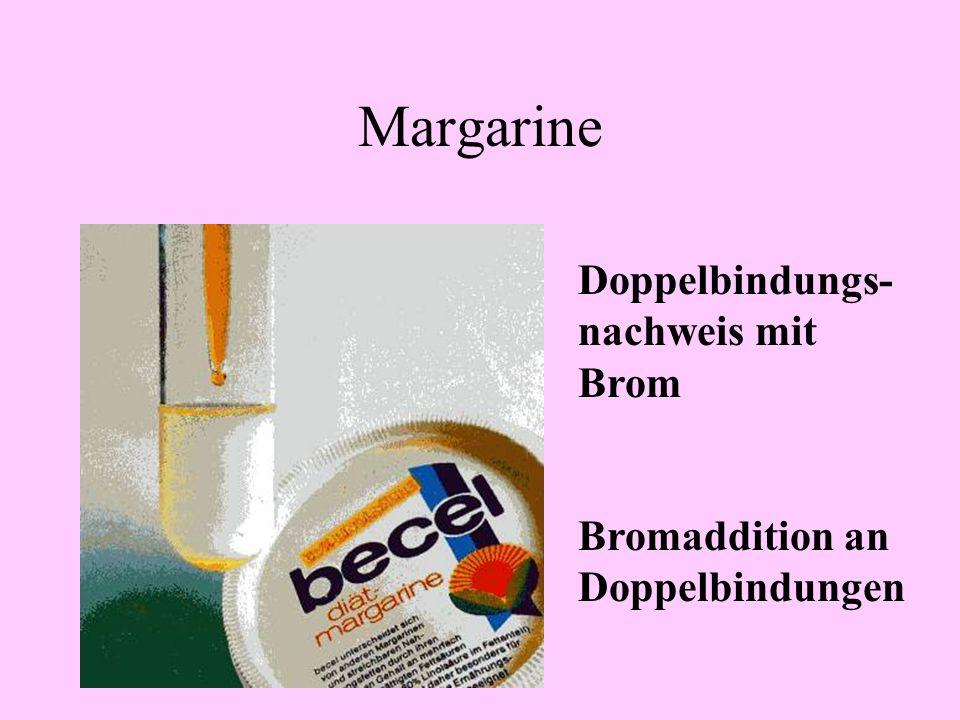 Margarine Doppelbindungs-nachweis mit Brom