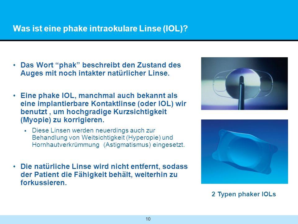 Was ist eine phake intraokulare Linse (IOL)