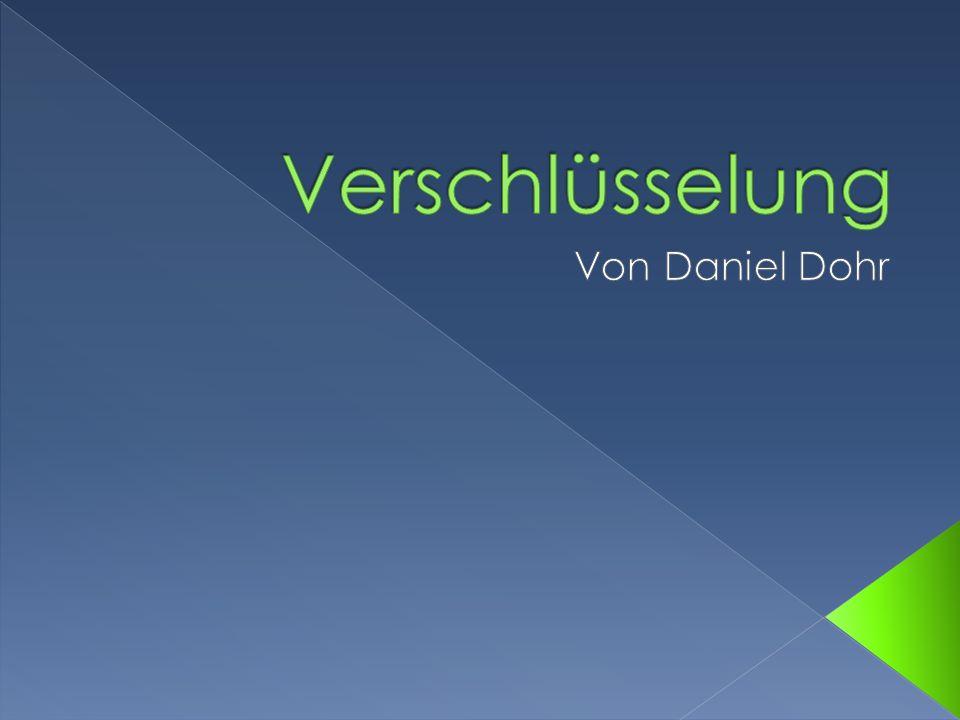 Verschlüsselung Von Daniel Dohr