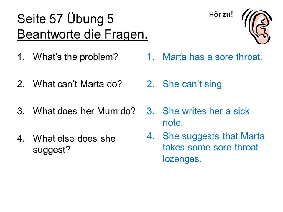 Seite 57 Übung 5 Beantworte die Fragen.