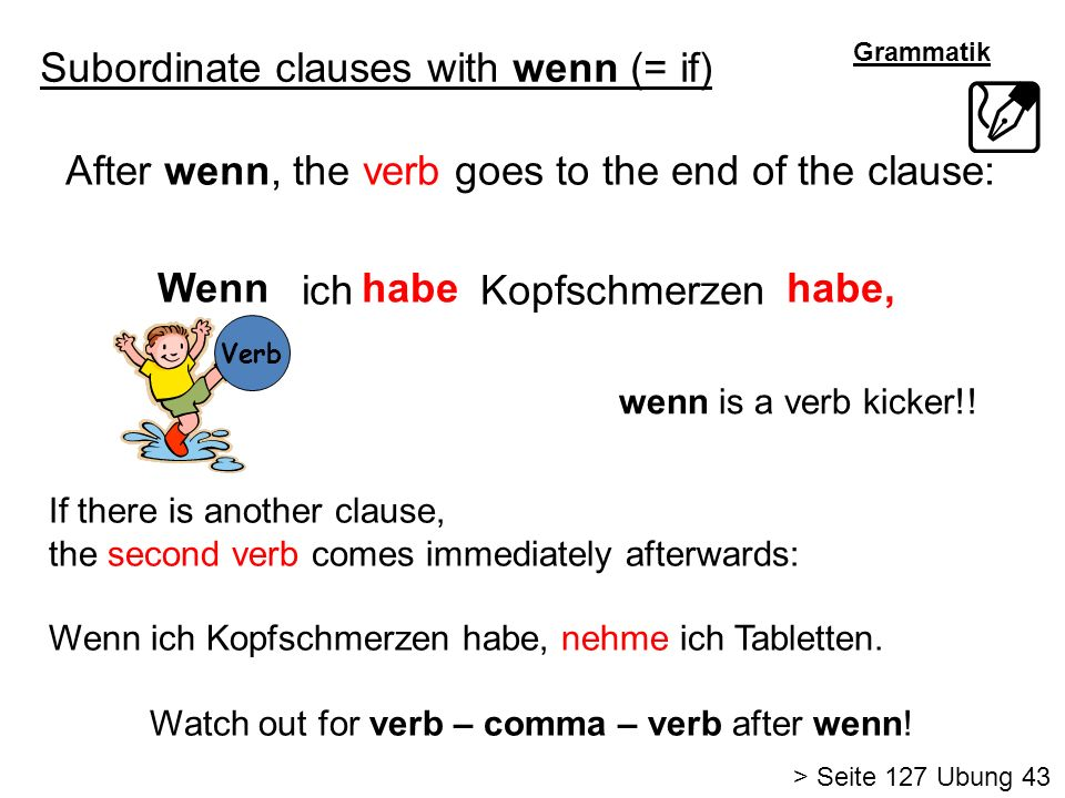Subordinate clauses with wenn (= if)