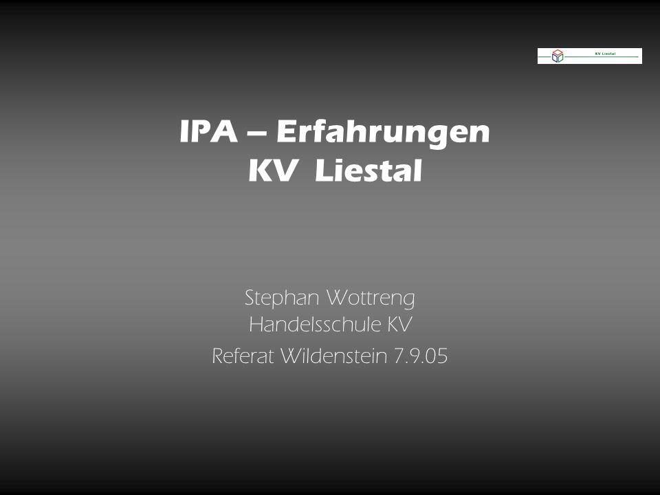 IPA – Erfahrungen KV Liestal
