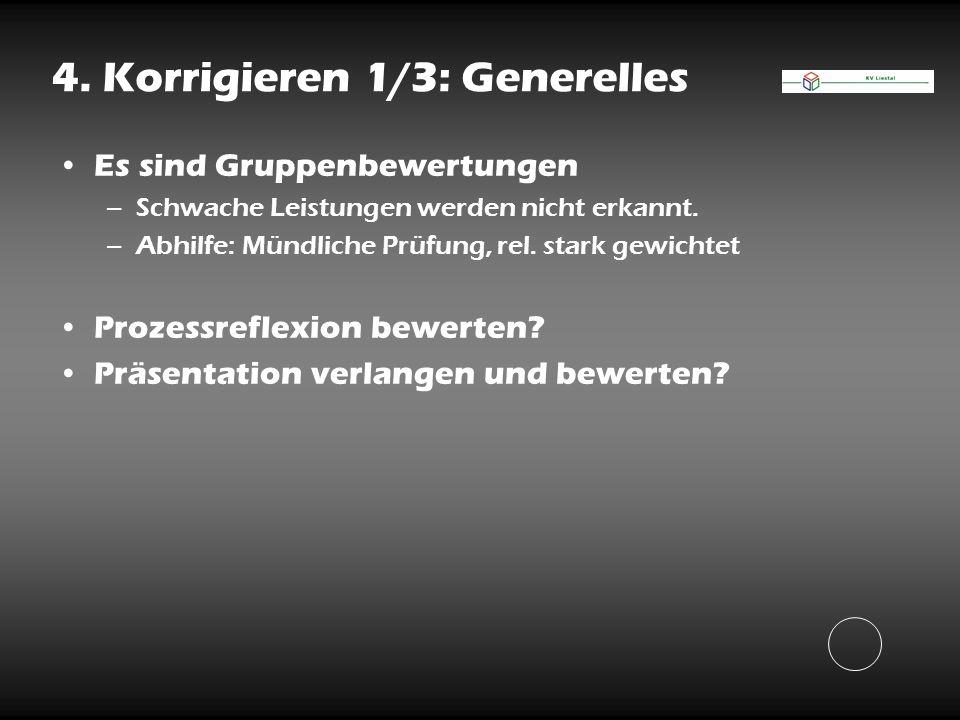 4. Korrigieren 1/3: Generelles