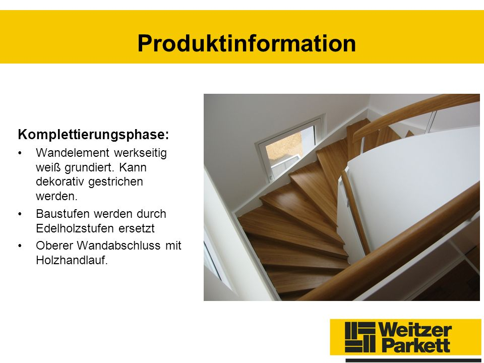 Produktinformation Komplettierungsphase: