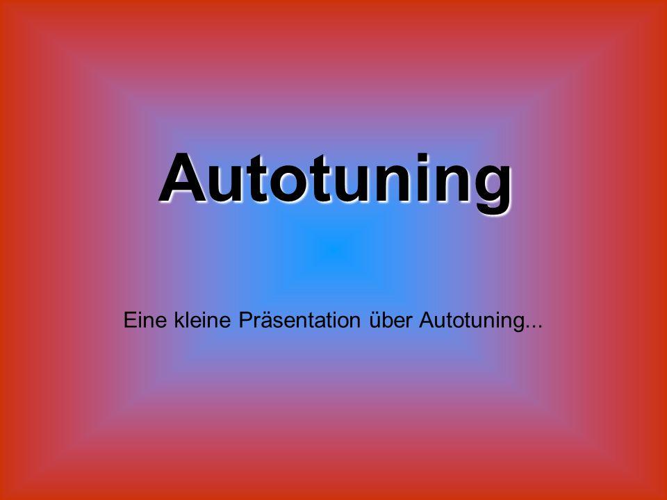 Eine kleine Präsentation über Autotuning...