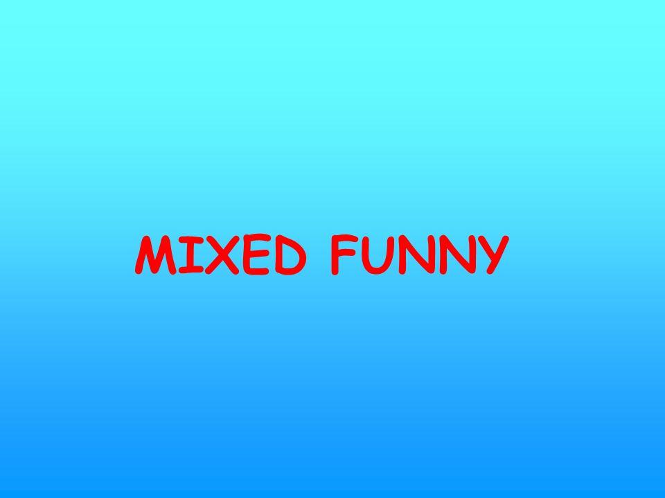 MIXED FUNNY