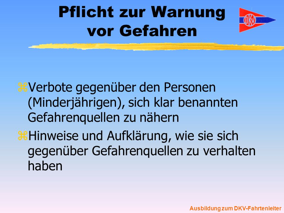 Pflicht zur Warnung vor Gefahren