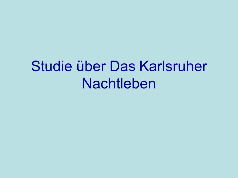 Studie über Das Karlsruher Nachtleben