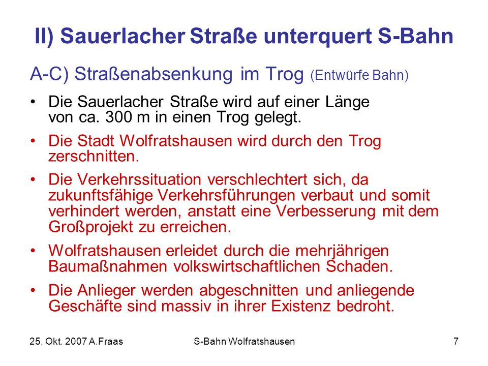 II) Sauerlacher Straße unterquert S-Bahn