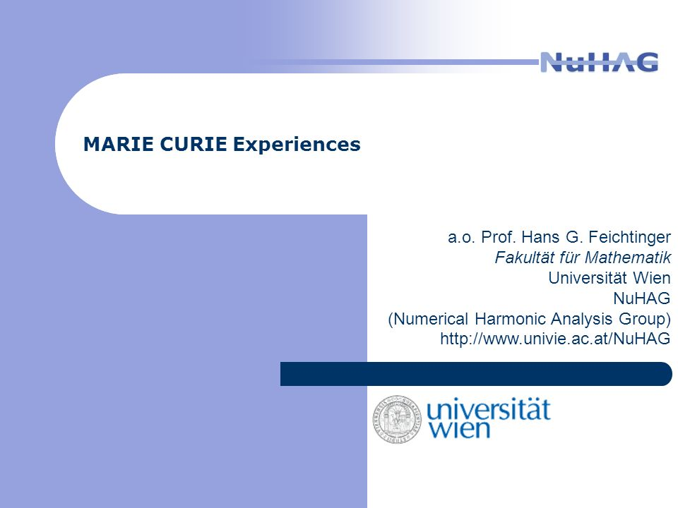 MARIE CURIE Experiences