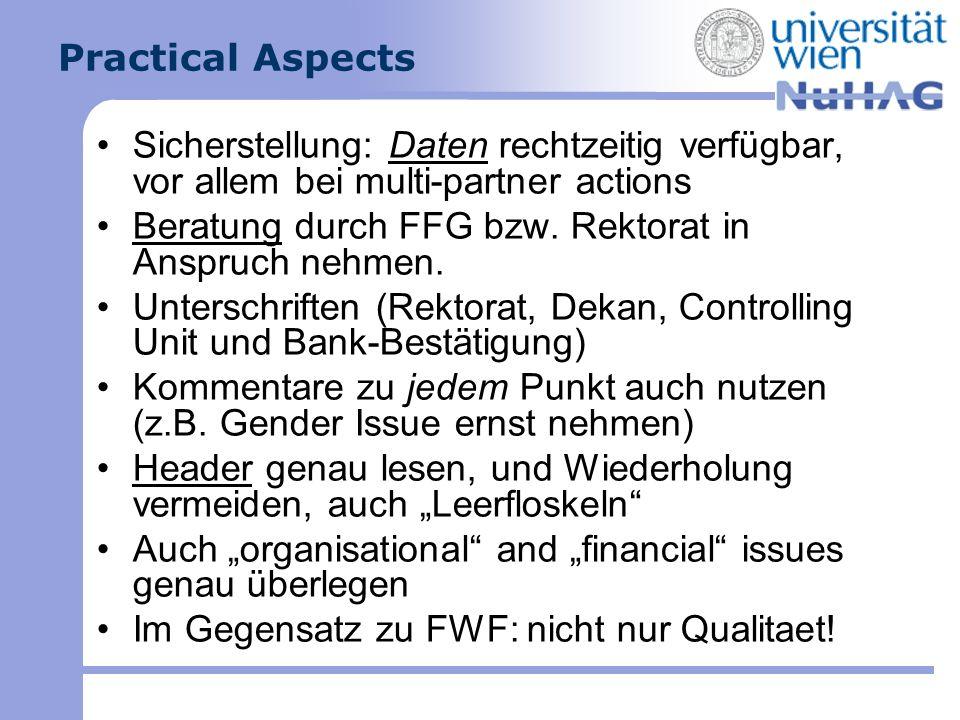 Practical Aspects Sicherstellung: Daten rechtzeitig verfügbar, vor allem bei multi-partner actions.