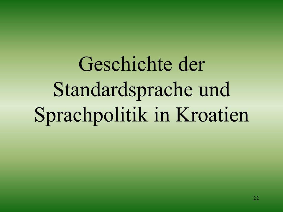 Geschichte der Standardsprache und Sprachpolitik in Kroatien