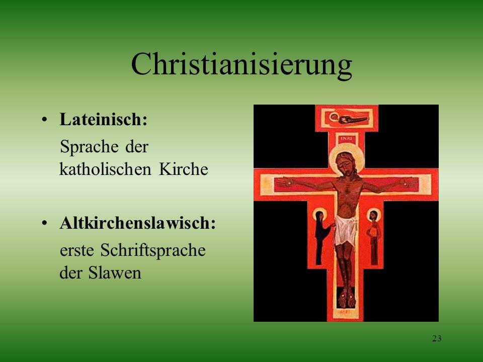 Christianisierung Lateinisch: Sprache der katholischen Kirche