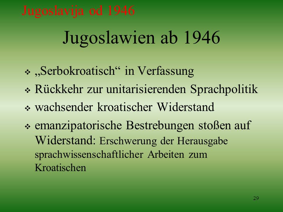 "Jugoslawien ab 1946 Jugoslavija od 1946 ""Serbokroatisch in Verfassung"