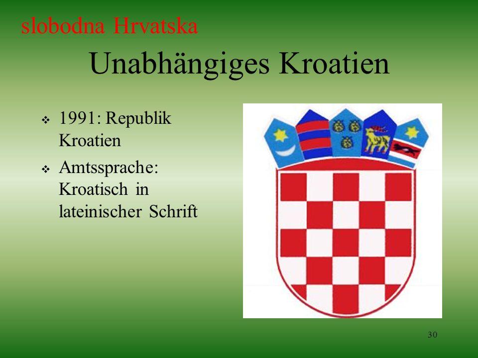Unabhängiges Kroatien