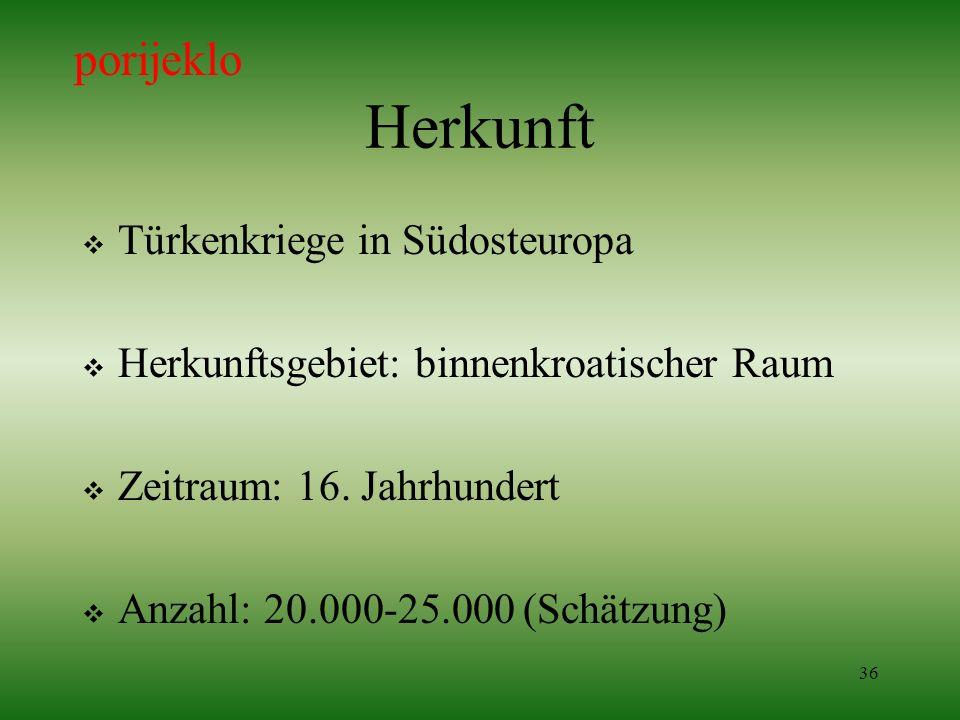 Herkunft porijeklo Türkenkriege in Südosteuropa