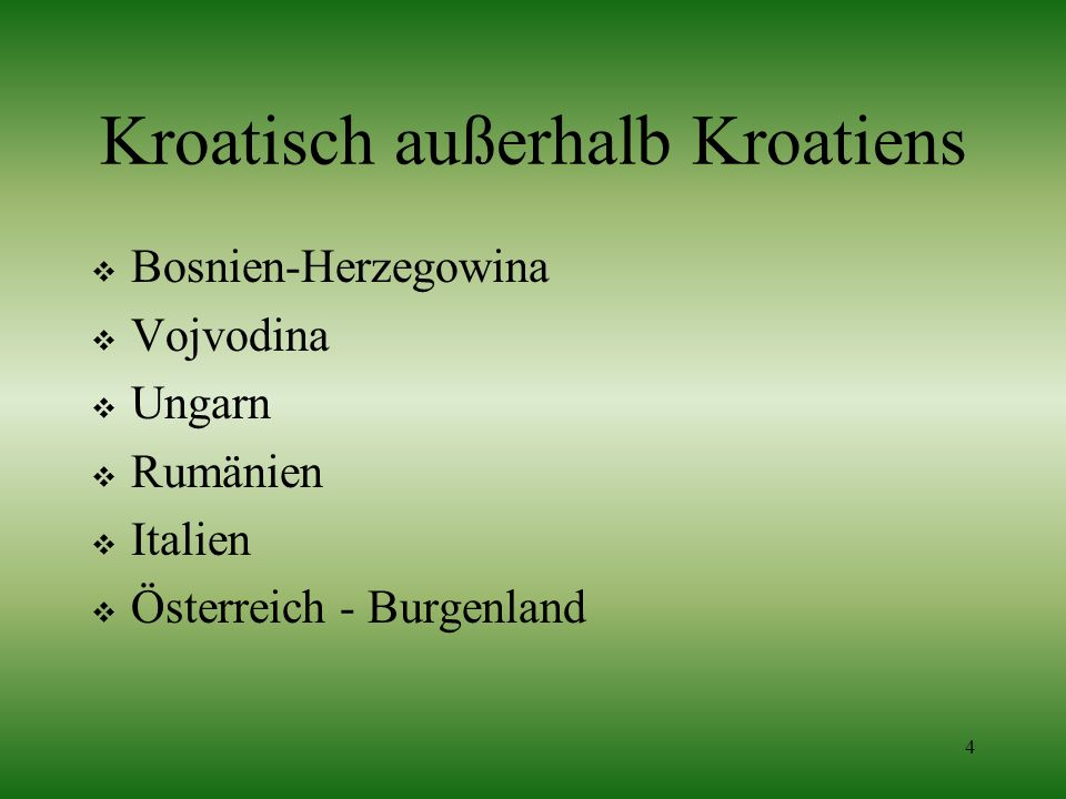 Kroatisch außerhalb Kroatiens