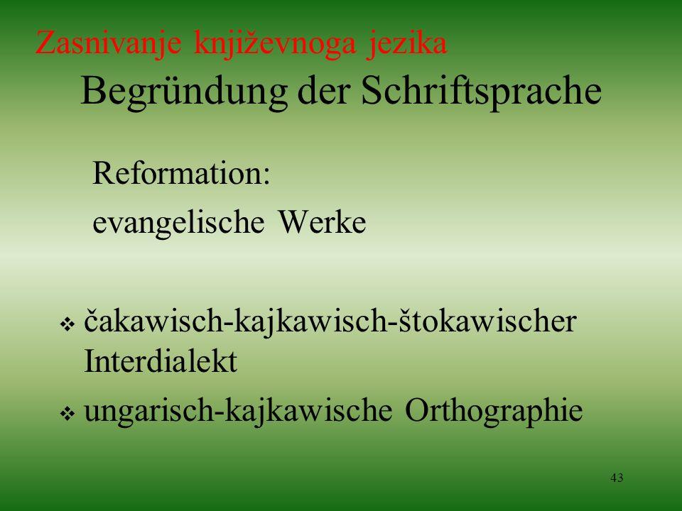 Begründung der Schriftsprache