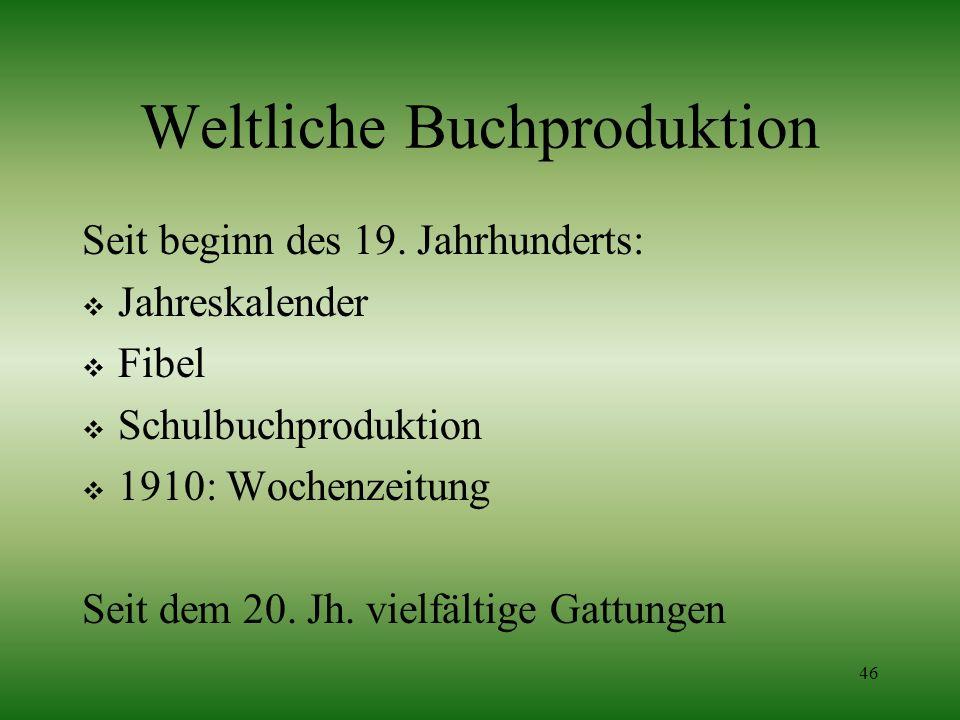 Weltliche Buchproduktion