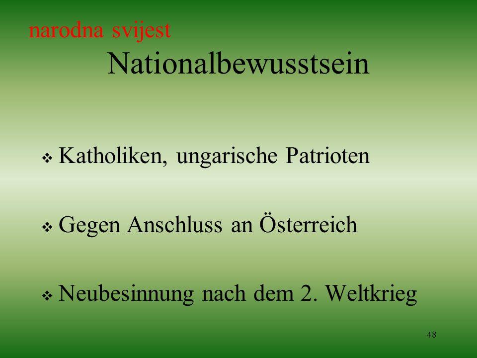 Nationalbewusstsein narodna svijest Katholiken, ungarische Patrioten