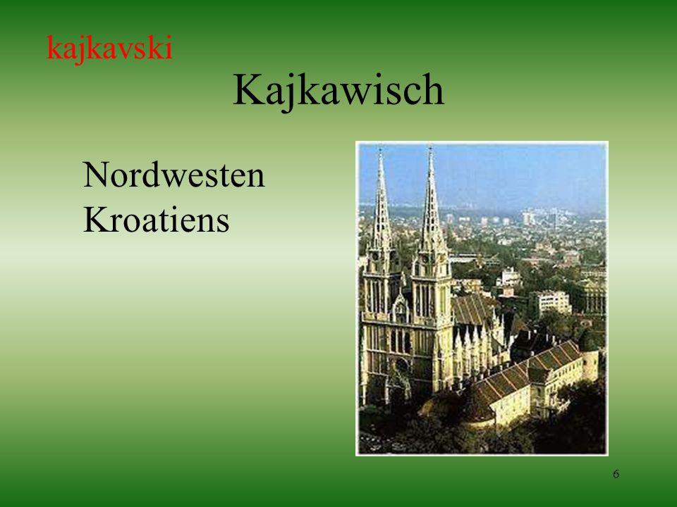 kajkavski Kajkawisch Nordwesten Kroatiens